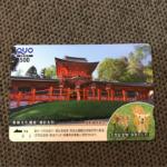 ご当地QUOカード「春日大社と奈良のシカ」